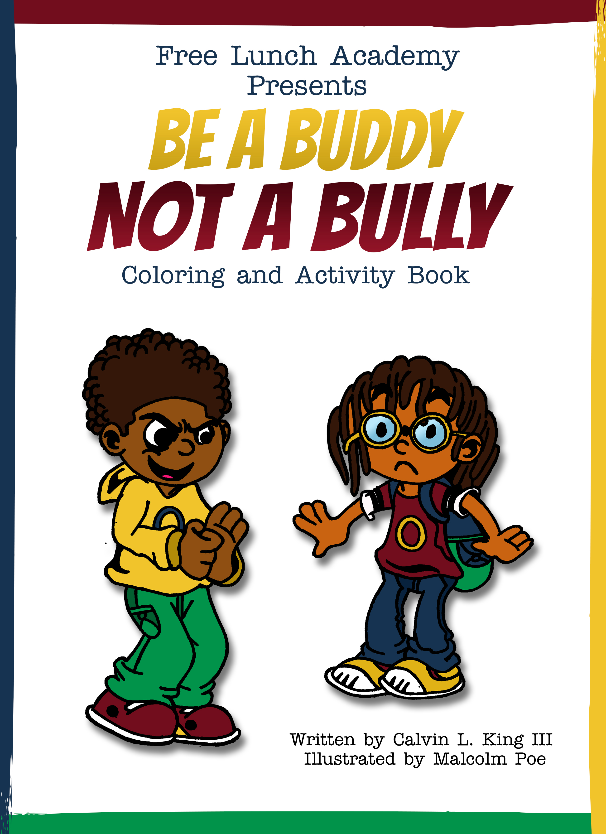 Be A Buddy Not A Bully (Coloring & Activity Book)